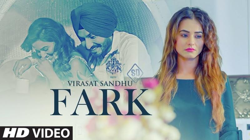Fark Virasat Sandhu Full Song Sukh Brar Jaggi Jaurkian Latest Punjabi Songs 2019