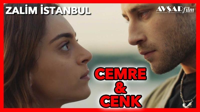 Zalim İstanbul - Cemre ve Cenk (Tüm Sahneler)