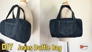 DIY DUFFLE BAG JEANS BAG DIY BAG OUT OF OLD JEANS RECYCLE OLD JEANS BAG TUTORIAL
