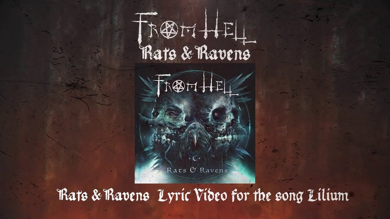 FROM HELL 'Lilium' from Rats Ravens Official Lyric Video 2020