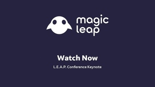 Magic Leap . Conference Keynote | Live from Los Angeles, October 10