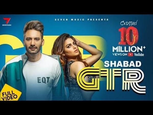 GTR Shabad Khurana jaskaran riar Official Video Latest Songs 2019 This week
