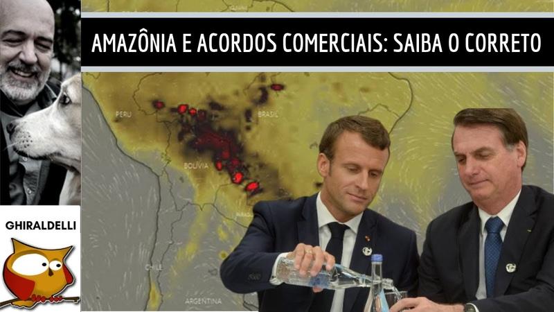 AMAZÔNIA E ACORDOS COMERCIAIS: O CORRETO SOBRE O CASO