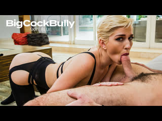 [naughtyamerica] skye blue big cock bully newporn2019