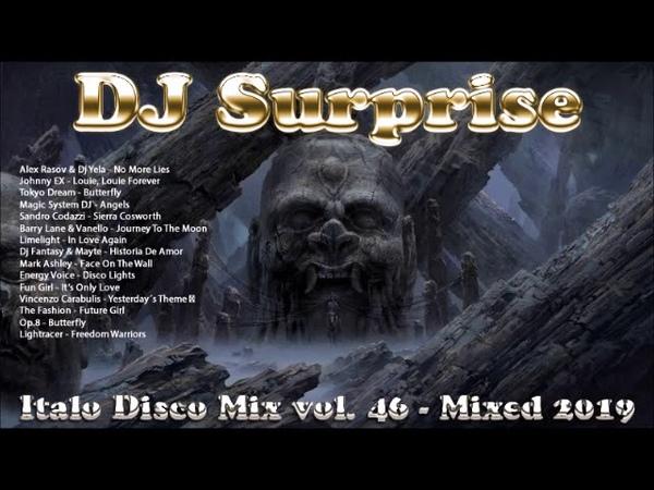 DJ Surprise - Italo Disco Mix Vol. 46 - Mixed 2019