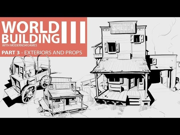WORLD BUILDING III: EXTERIORS AND PROPS
