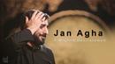 Jan Agha Sayed Majeed Banifatemeh English Sub