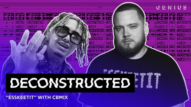 The Making Of Lil Pump's ESSKEETIT With CBMIX Deconstructed