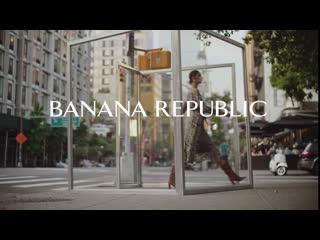 Cамые актуальные новинки сезонного гардероба для женщин и мужчин большого города уже в магазинах banana republic!