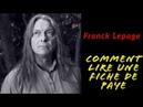 FRANCK LEPAGE - COMMENT LIRE UNE FICHE DE PAYE