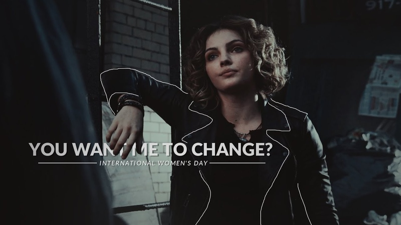 Selina Kyle You want me to change International Women's Day