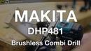 Makita DHP481 18v Li-ion Brushless Combi Drill - ITS