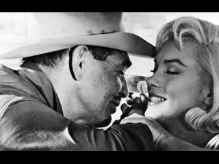 """Х/Ф """"Неприкаянные / The Misfits"""" (США, 1961) Драма режиссёра Джона Хьюстона, последний законченный фильм великой Мерилин Монро."""
