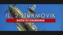 IL 2 Sturmovik Battle of Stalingrad Join the Fight