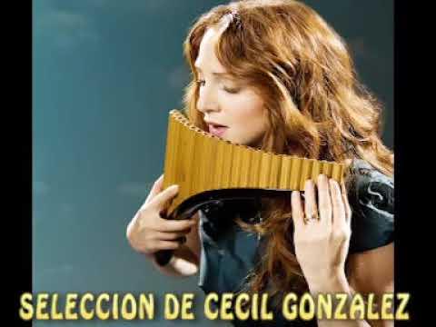 LAS MAS BELLAS MELODIAS EN FLAUTA DE PAN Selección de Cecil Gonzalez L
