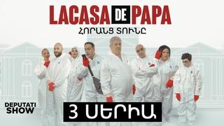 3/ LA CASA DE PAPA /