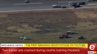 Two trainer jets crashed at Vance Air base Oklohama US during routine training missions