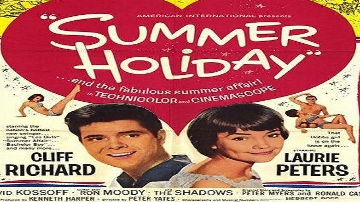 ASA 🎥📽🎬 Summer Holiday 1963 Director Peter Yates Cast Cliff Richard Lauri Peters Melvyn Hayes Una Stubbs Teddy Green