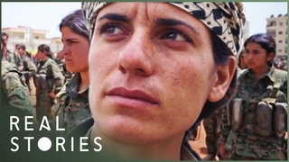 Syria's Female Guerilla Fighters (War Documentary) | Real Stories