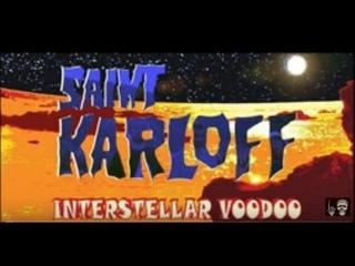 Saint Karloff - Interstellar Voodoo (Official Lyric Video) | Full Album 2019