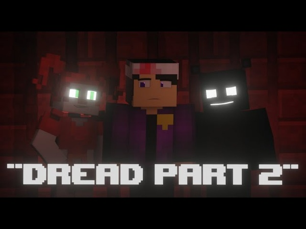 JOIN US FOR A BITE FNAF Minecraft Music Video Dread Part 2