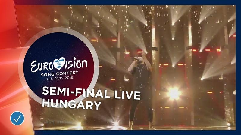 Hungary LIVE Joci Pápai Az én apám First Semi Final Eurovision 2019