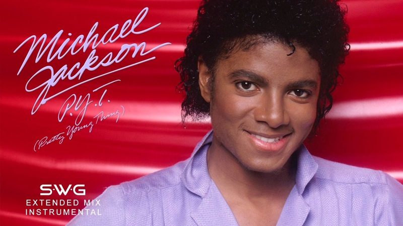 PYT PRETTY YOUNG THING SWG Extended Mix Instrumental MICHAEL JACKSON Thriller