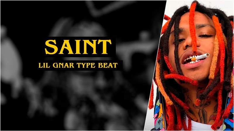 Lil Gnar Type Beat | Saint | Hard Trap/Rap Instrumental 2019