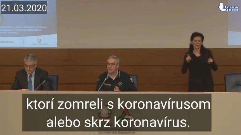 Taliani nerobia rozdiel medzi tými ktorí zomreli S koronavirusom alebo skrz koronavírus