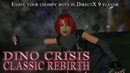 Dino Crisis Classic REbirth Now powered by DirectX 9