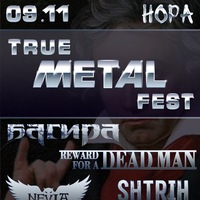 TRUE METAL FEST   9 ноября   НОРА 2.0
