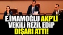 EKREM İMAMOĞLU AKP Lİ VEKİLİ DIŞARI ATTI!