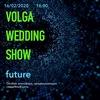 VOLGA WEDDING SHOW