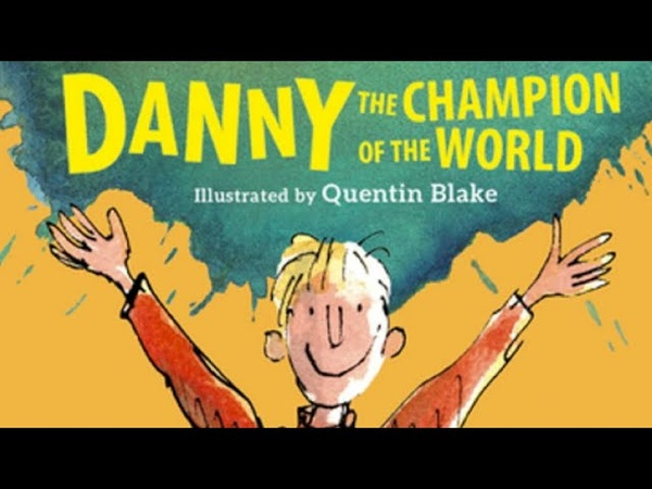 Roald Dahl Danny the Champion of the World Full audiobook with text AudioEbook