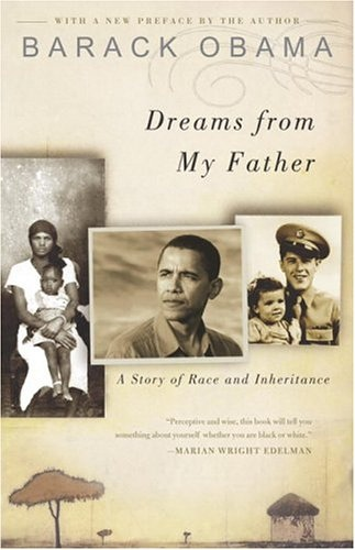 Barack Obama] Dreams from My Father  A Story of R