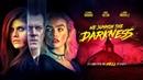 WE SUMMON THE DARKNESS | UK Trailer | Johnny Knoxville, Alexandra Daddario | Horror | 2020