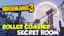 Borderlands 3 Roller Coaster Secret Room Location