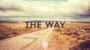 The Way New Horizon Lyrics ~ Housefires ft Pat Barrett