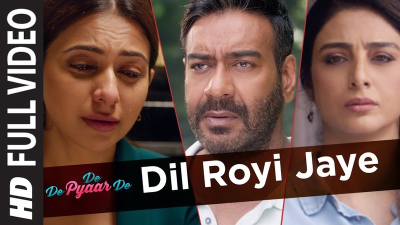 Dil Royi Jaye Full Video | De De Pyaar De I Ajay Devgn, Tabu, Rakul Preet l Arijit Singh,Rochak K