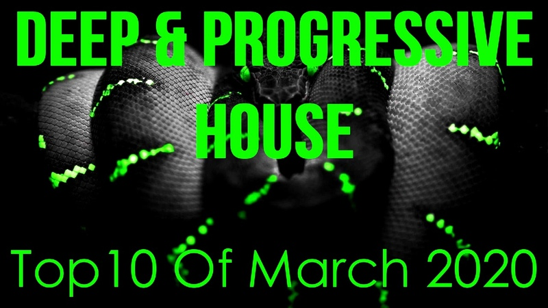 Deep Progressive House Mix 039 Best Top 10 Of March 2020
