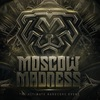 MOSCOW MADNESS | 21.03.2020 @ AGLOMERAT