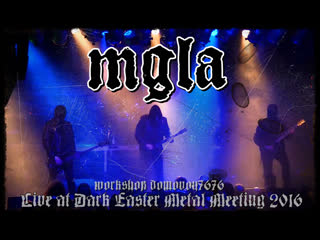MGŁA - Live at Dark Easter Metal Meeting 2016