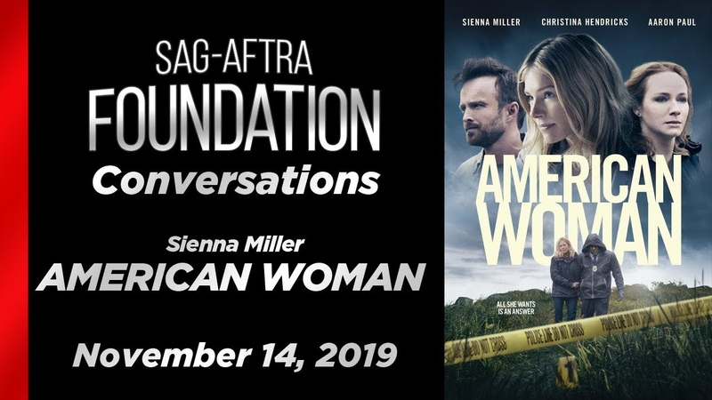 Conversations with Sienna Miller of AMERICAN WOMAN
