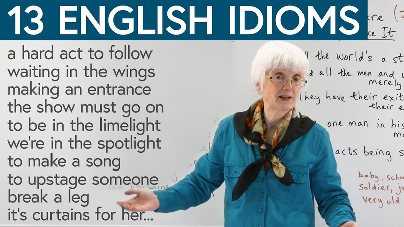 Learn 13 English IDIOMS from the theatre