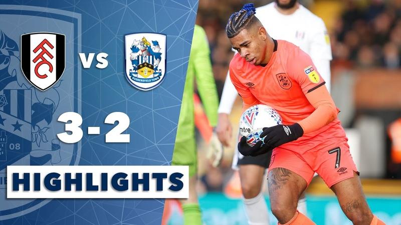 HIGHLIGHTS Fulham 3 2 Huddersfield Town