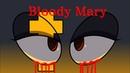 Bloody Mary Animatic (Six the Kids (Mary Tudor))