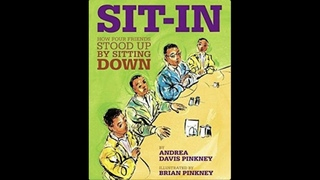 Sit-In: How Four Friends Stood Up By Sitting Down | Read Aloud | Story