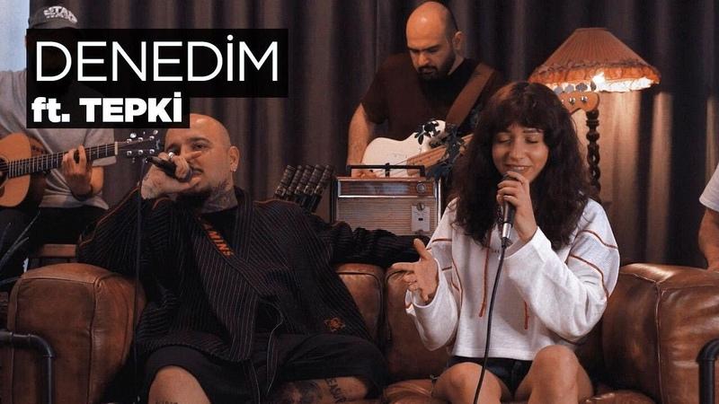 Zeynep Bastık ft. Tepki - Denedim Akustik (Tepki Cover)
