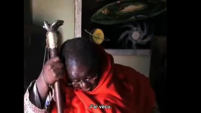 FR - Credo Mutwa _ Avant que la mort ne finisse par me clore les yeux (08_2010) VOSTFR