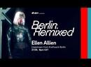 Ellen Allien - Live @ Berlin Remixed x E.ON Energy UK x Kraftwerk Berlin 27.05.2021